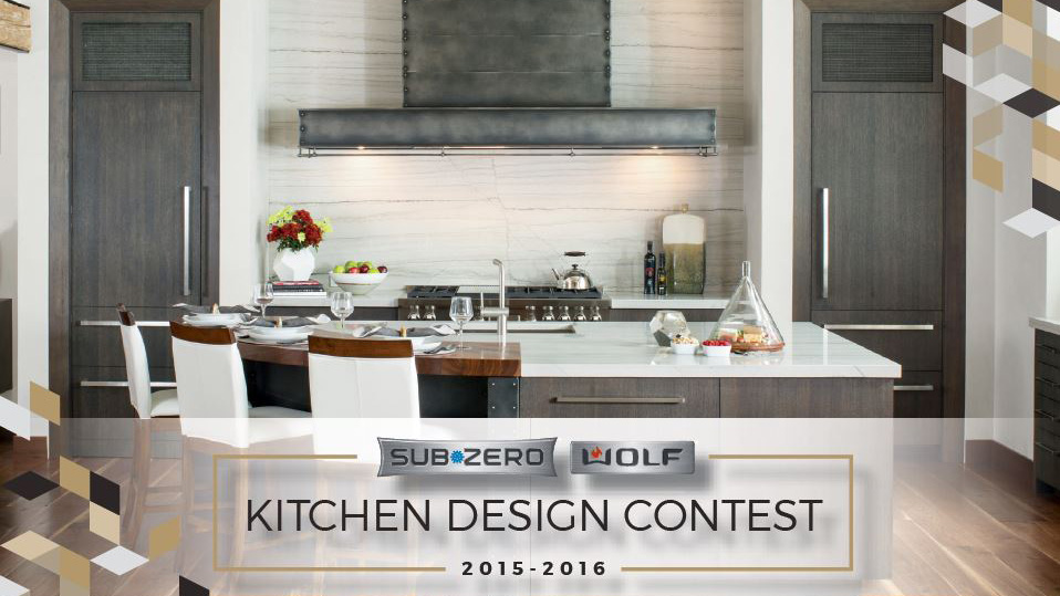 the 2015 2016 sub zero and wolf kitchen design contest is officially open bradlee distributors. Black Bedroom Furniture Sets. Home Design Ideas